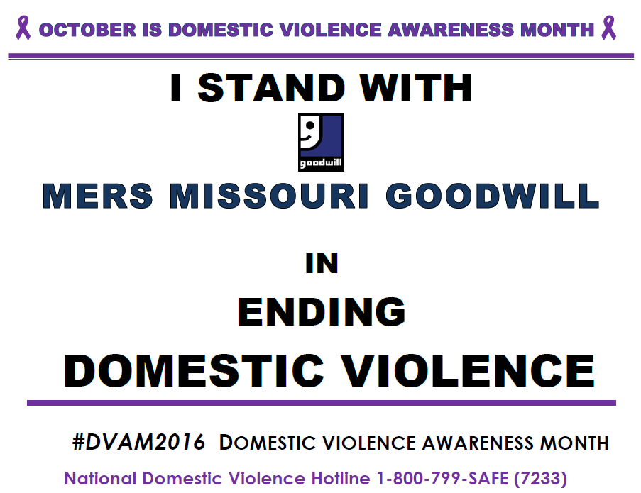 I stand with MERS Goodwill on ending Domestic Violence